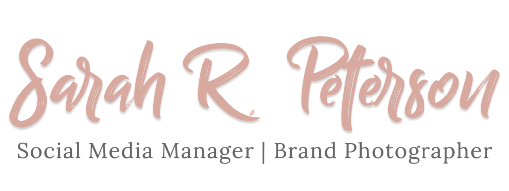 Sarah R Peterson Social Media Manager Personal Brand Photographer
